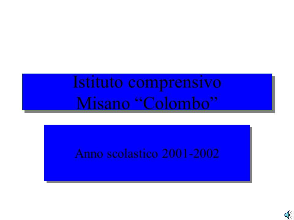 Istituto comprensivo Misano Colombo Anno scolastico 2001-2002