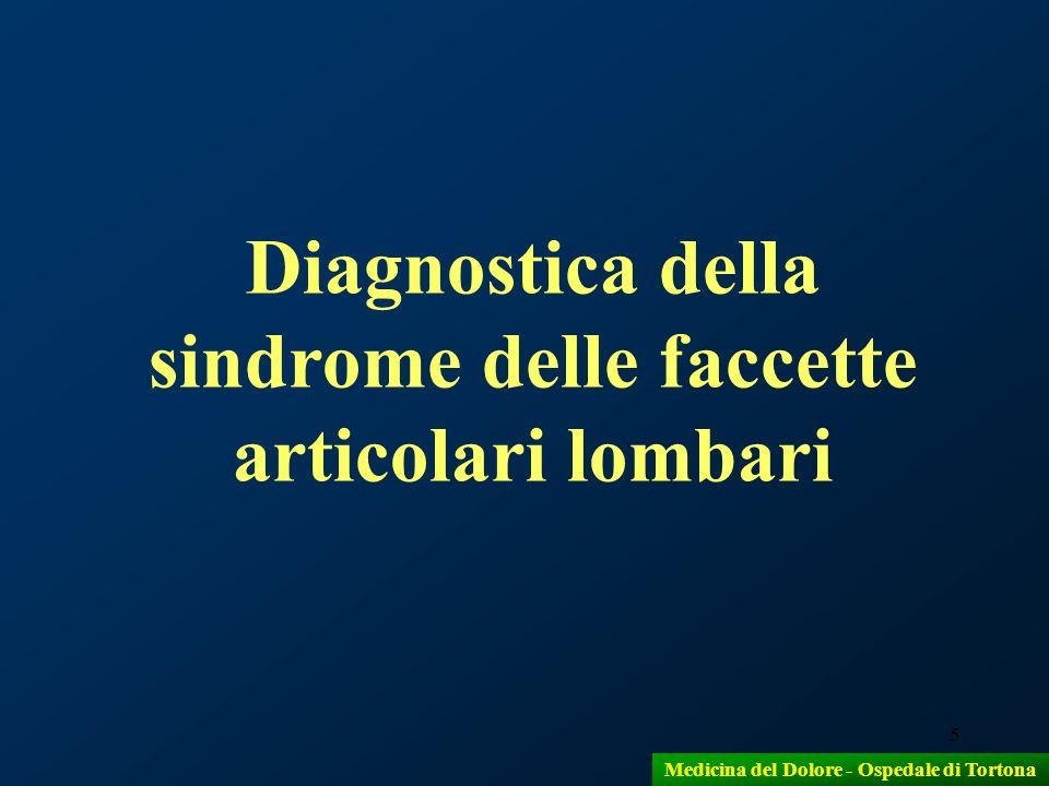 5 Diagnostica della sindrome delle faccette articolari lombari Medicina del Dolore - Ospedale di Tortona