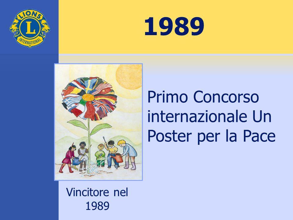 1989 Primo Concorso internazionale Un Poster per la Pace Vincitore nel 1989