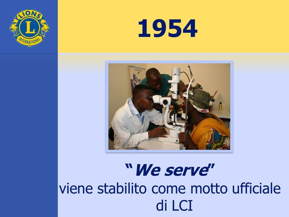 We serve viene stabilito come motto ufficiale di LCI 1954