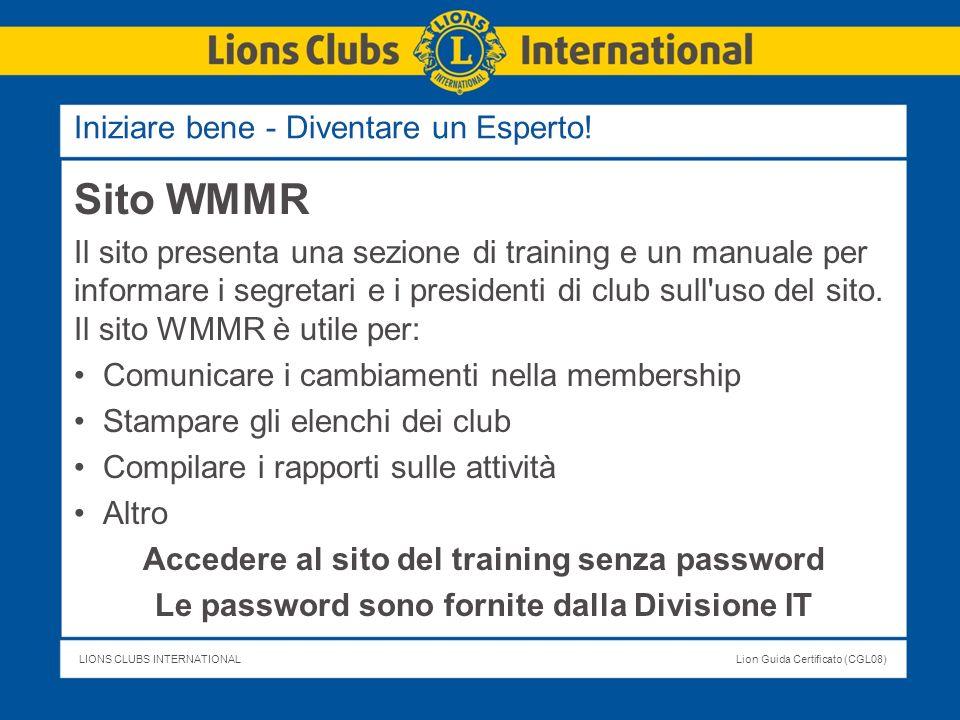 LIONS CLUBS INTERNATIONALLion Guida Certificato (CGL08) Sito WMMR Il sito presenta una sezione di training e un manuale per informare i segretari e i