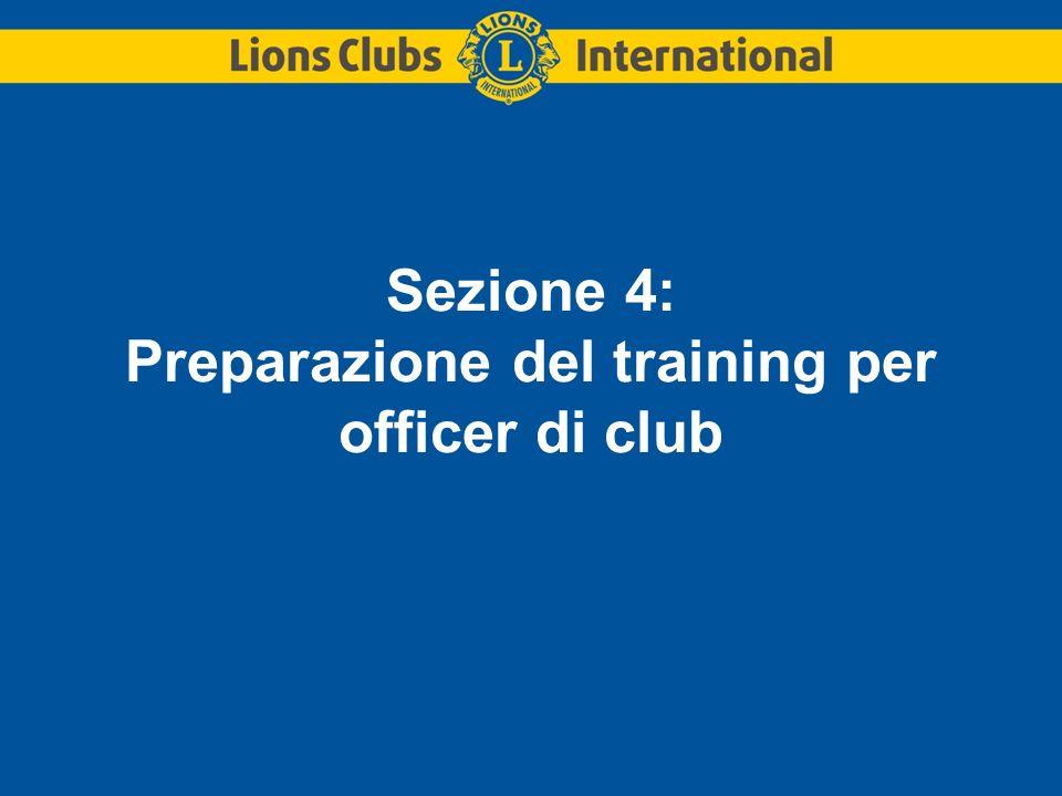 Sezione 4: Preparazione del training per officer di club