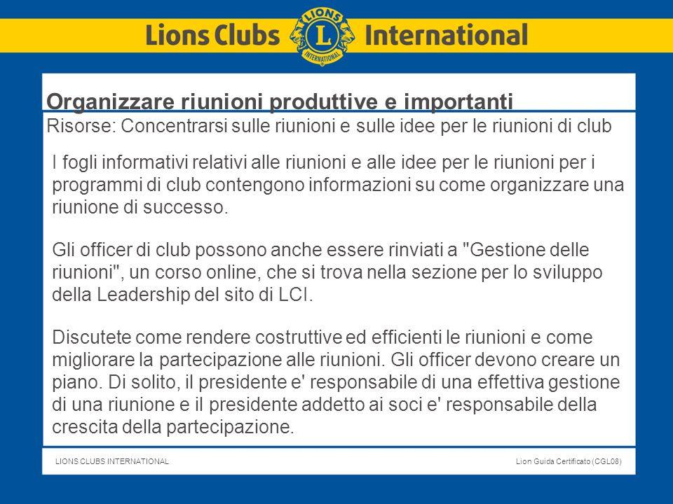 LIONS CLUBS INTERNATIONALLion Guida Certificato (CGL08) I fogli informativi relativi alle riunioni e alle idee per le riunioni per i programmi di club
