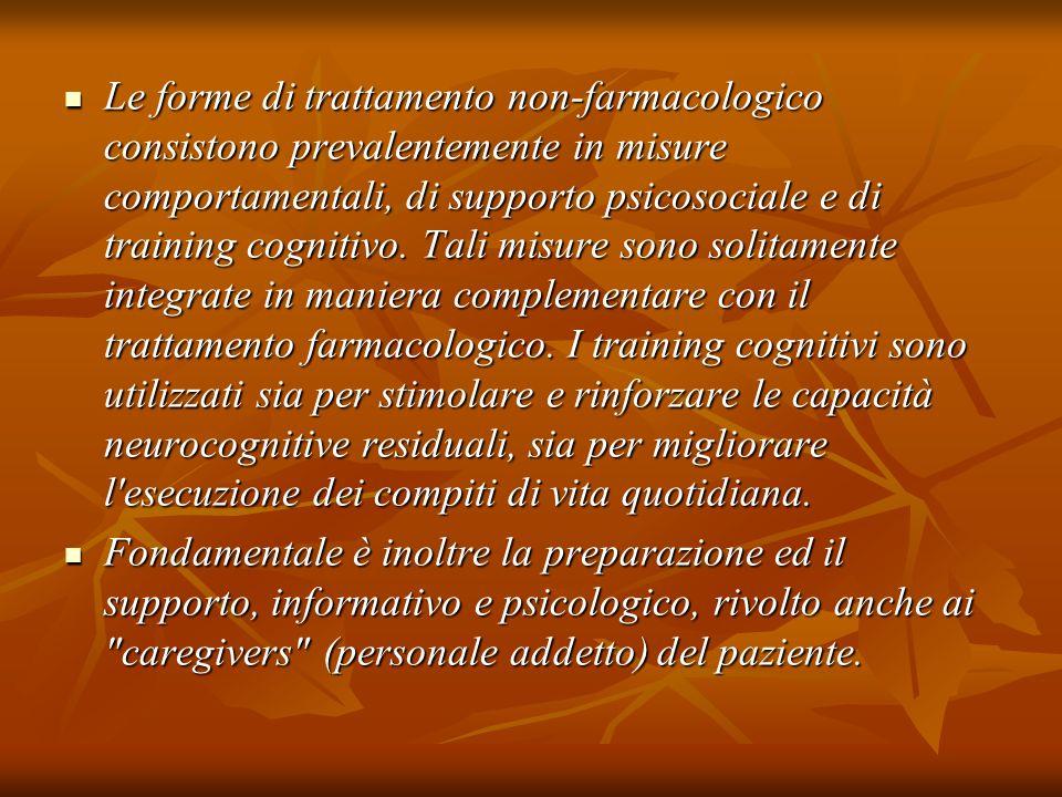 Le forme di trattamento non-farmacologico consistono prevalentemente in misure comportamentali, di supporto psicosociale e di training cognitivo. Tali