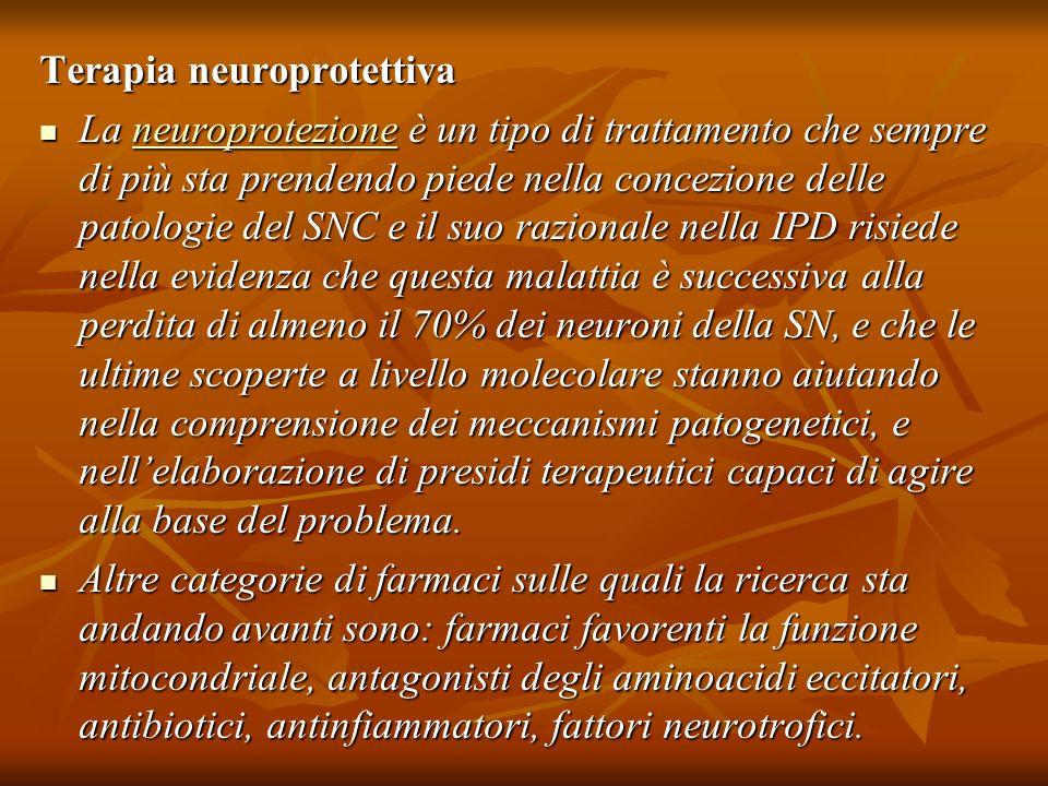 Terapia neuroprotettiva La neuroprotezione è un tipo di trattamento che sempre di più sta prendendo piede nella concezione delle patologie del SNC e i