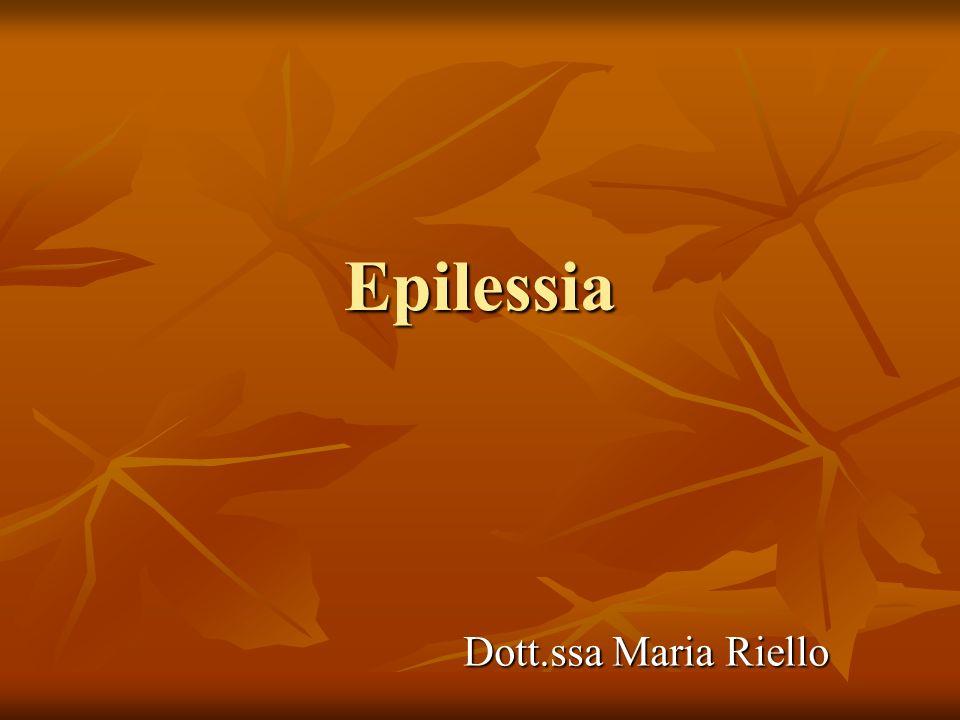 Epilessia Dott.ssa Maria Riello