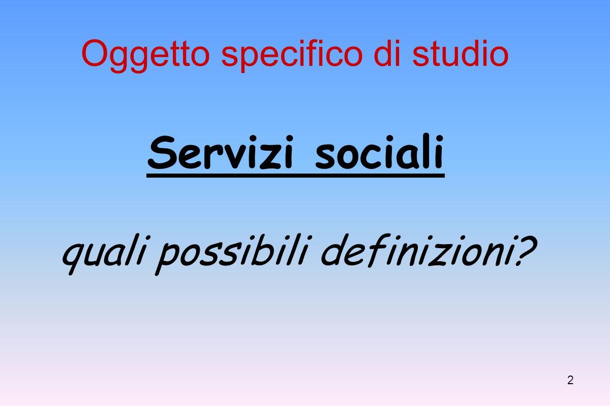 1 Corso Formazione in ambito sociale Sistemi e Modelli di WELFARE
