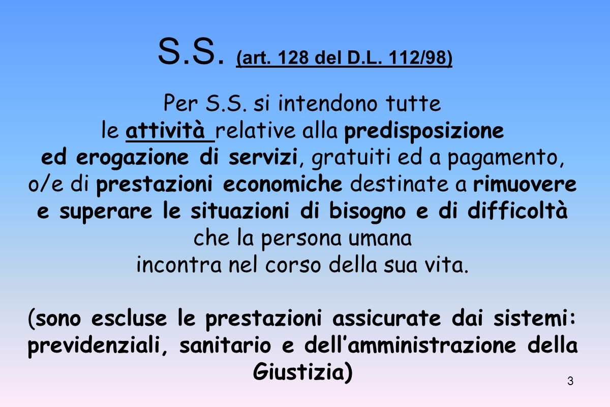 3 S.S.(art. 128 del D.L. 112/98) Per S.S.