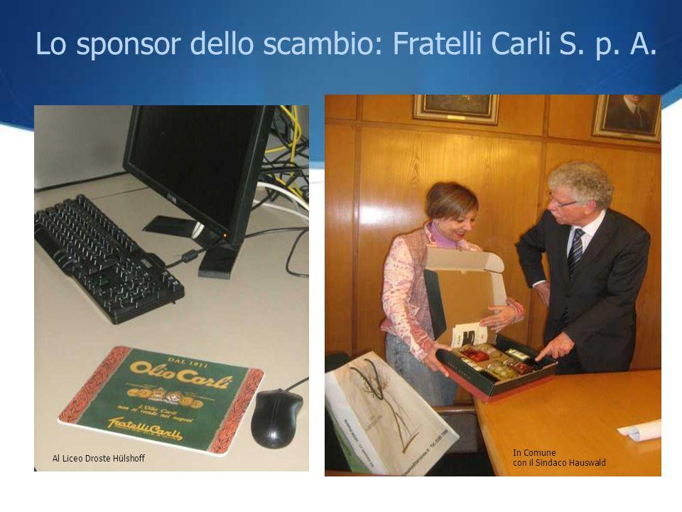 Lo sponsor dello scambio: Fratelli Carli S. p. A.