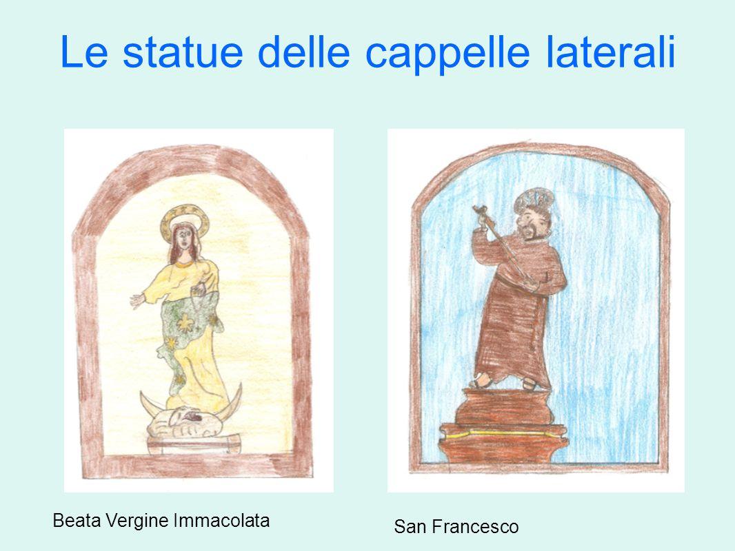 Le statue delle cappelle laterali Beata Vergine Immacolata San Francesco