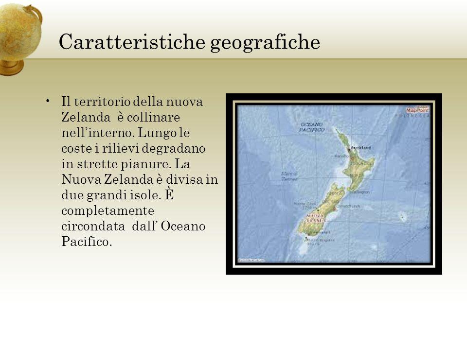 Caratteristiche geografiche Il territorio della nuova Zelanda è collinare nellinterno. Lungo le coste i rilievi degradano in strette pianure. La Nuova
