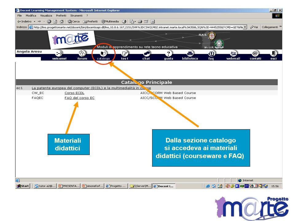 Dalla sezione catalogo si accedeva ai materiali didattici (courseware e FAQ) Materiali didattici