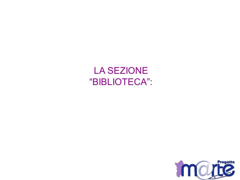 LA SEZIONE BIBLIOTECA: