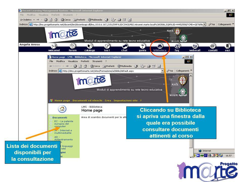 Cliccando su Biblioteca si apriva una finestra dalla quale era possibile consultare documenti attinenti al corso Lista dei documenti disponibili per l