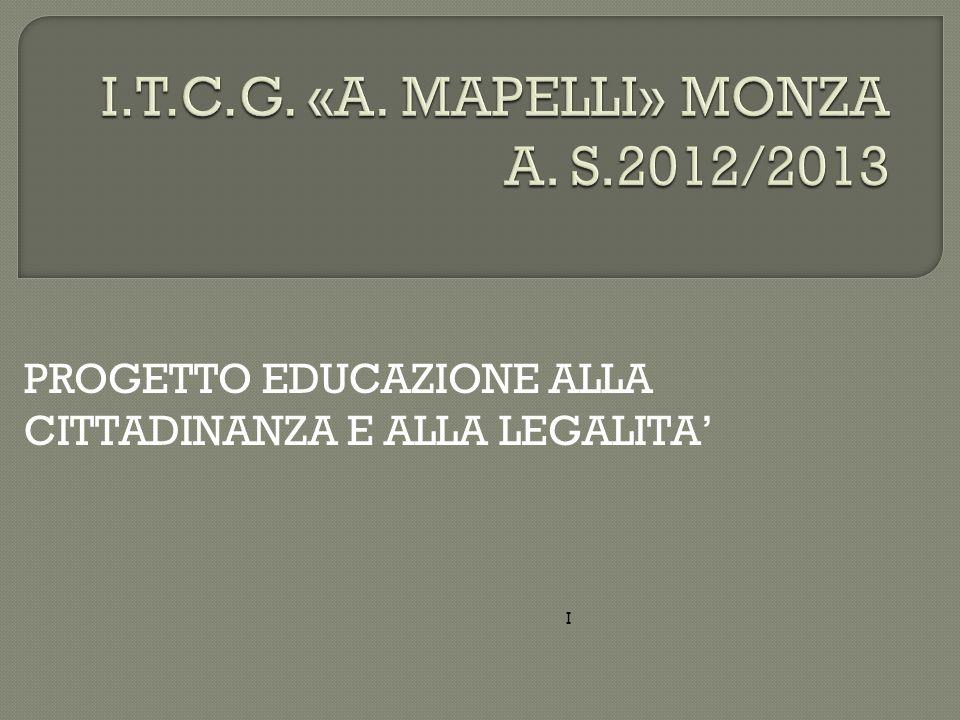 PROGETTO EDUCAZIONE ALLA CITTADINANZA E ALLA LEGALITA I