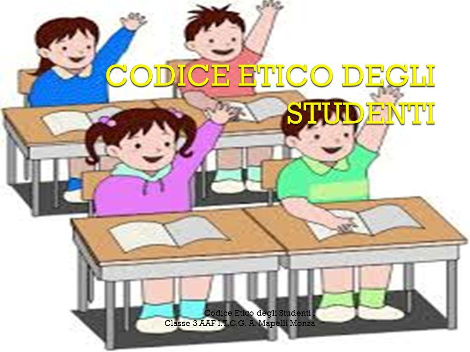 Codice Etico degli Studenti i Classe 3 AAF I.T.C.G. A. Mapelli Monza