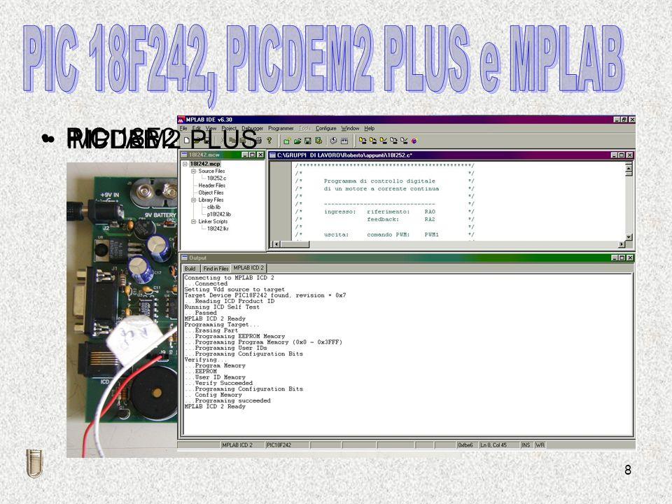 8 PIC 18F242 PICDEM2 PLUSMPLAB