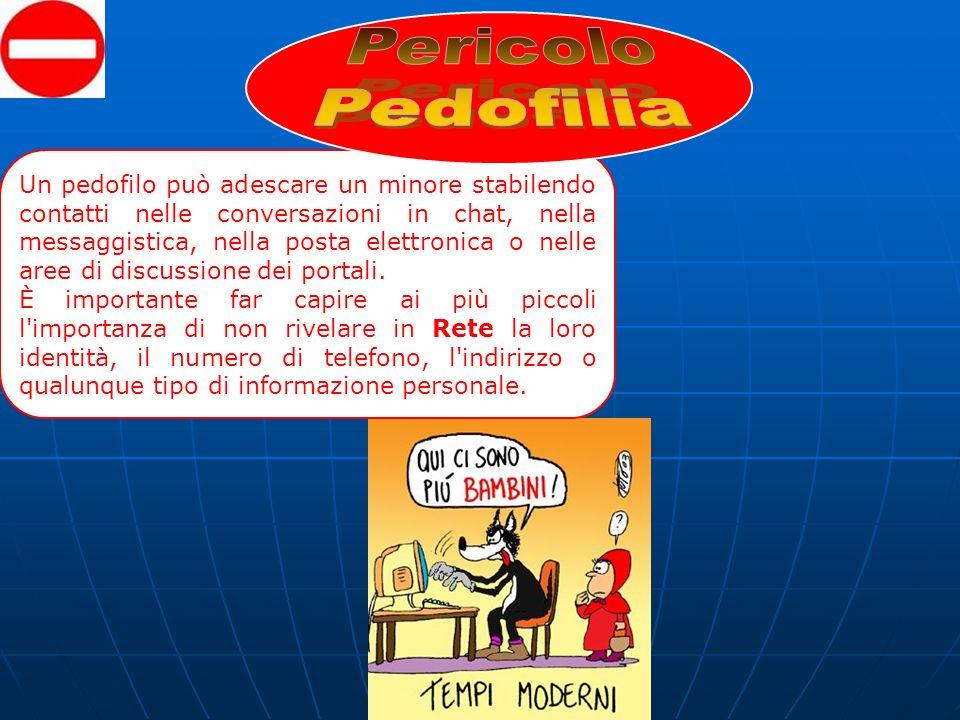Un pedofilo può adescare un minore stabilendo contatti nelle conversazioni in chat, nella messaggistica, nella posta elettronica o nelle aree di discu