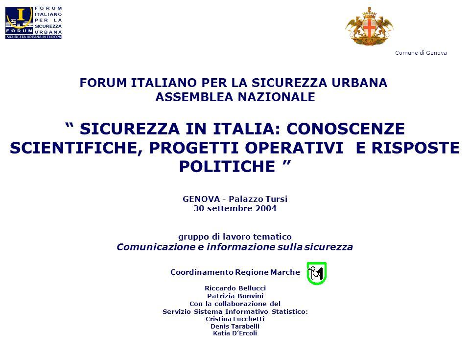 FORUM ITALIANO PER LA SICUREZZA URBANA ASSEMBLEA NAZIONALE SICUREZZA IN ITALIA: CONOSCENZE SCIENTIFICHE, PROGETTI OPERATIVI E RISPOSTE POLITICHE GENOV