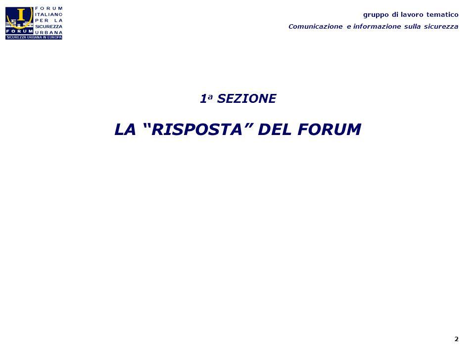 3 gruppo di lavoro tematico Comunicazione e informazione sulla sicurezza Enti rispondenti per collocazione geografica