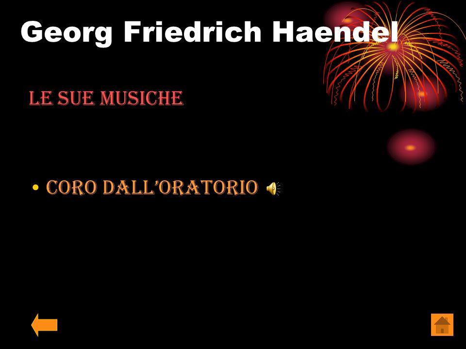 Georg Friedrich Haendel Le sue Musiche La Rèjouissance