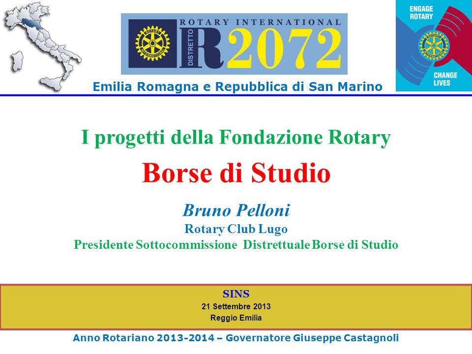 Emilia Romagna e Repubblica di San Marino Anno Rotariano 2013-2014 – Governatore Giuseppe Castagnoli SINS 21 Settembre 2013 Reggio Emilia I progetti d