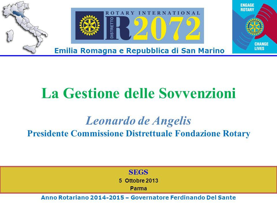 EMILIA ROMAGNA E REPUBBLICA DI SAN MARINO Anno Rotariano 2014-2015 Governatore FERDINANDO DEL SANTE SEGS 5 Ottobre 2013 Parma La Gestione delle Sovvenzioni L8° MCW si terrà a Ischia e Capri dal 4 all8 settembre 2014.