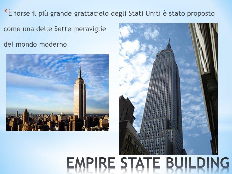* È forse il più grande grattacielo degli Stati Uniti è stato proposto come una delle Sette meraviglie del mondo moderno