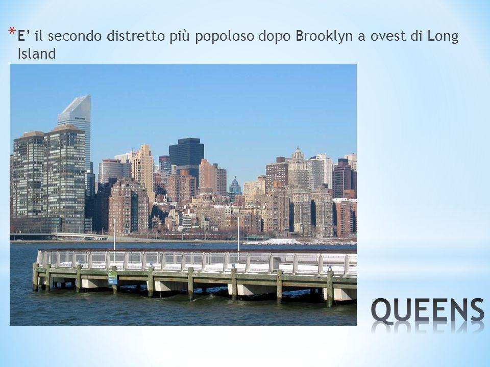 * A ovest di Long Island è il distretto più popoloso