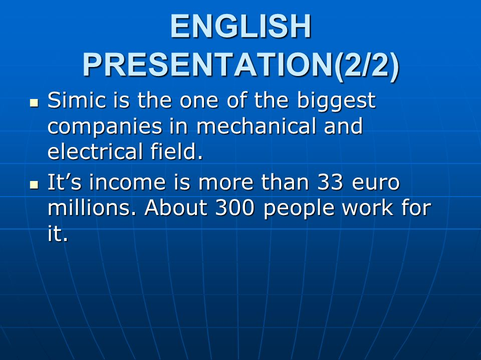 ENGLISH PRESENTATION(2/2) Simic is the one of the biggest companies in mechanical and electrical field. Simic is the one of the biggest companies in m