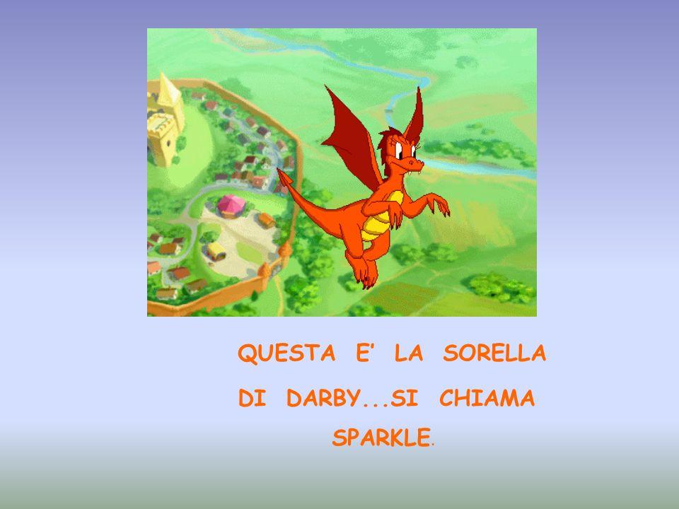 QUESTA E LA SORELLA DI DARBY...SI CHIAMA SPARKLE.