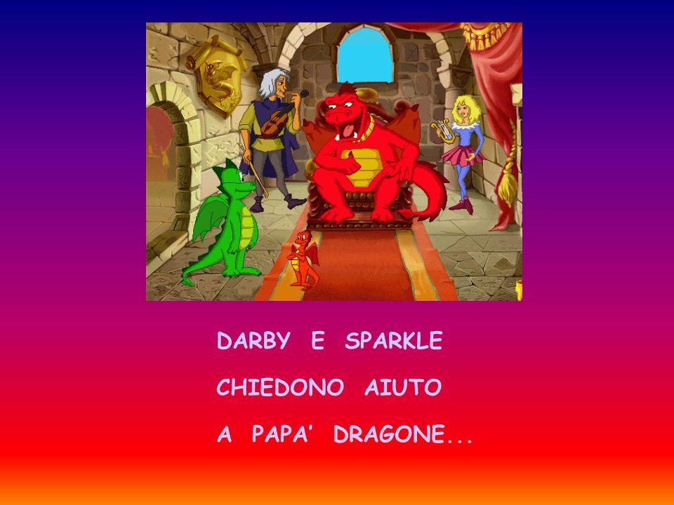 DARBY E SPARKLE CHIEDONO AIUTO A PAPA DRAGONE...