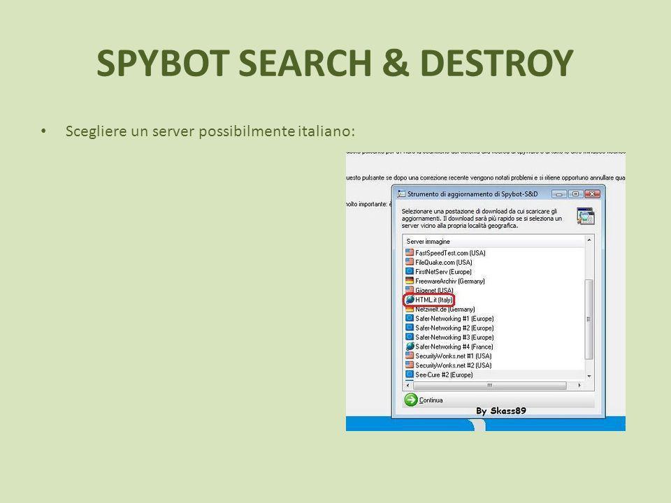 SPYBOT SEARCH & DESTROY Scegliere un server possibilmente italiano: