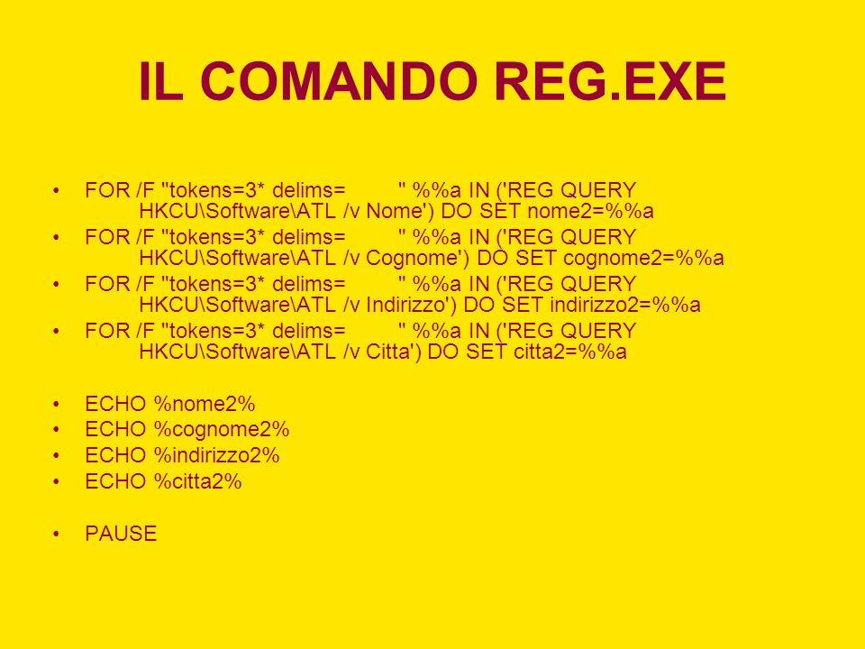 IL COMANDO REG.EXE FOR /F
