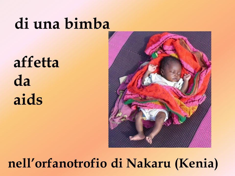 affetta da aids di una bimba nellorfanotrofio di Nakaru (Kenia)