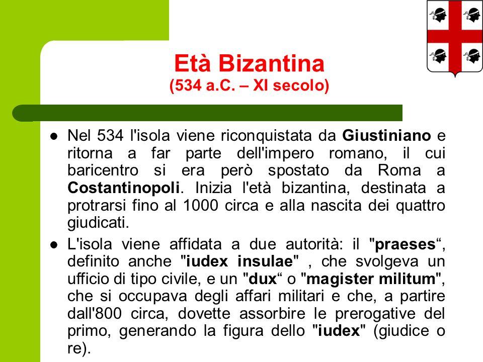 Età Bizantina (534 a.C. – XI secolo) Nel 534 l'isola viene riconquistata da Giustiniano e ritorna a far parte dell'impero romano, il cui baricentro si