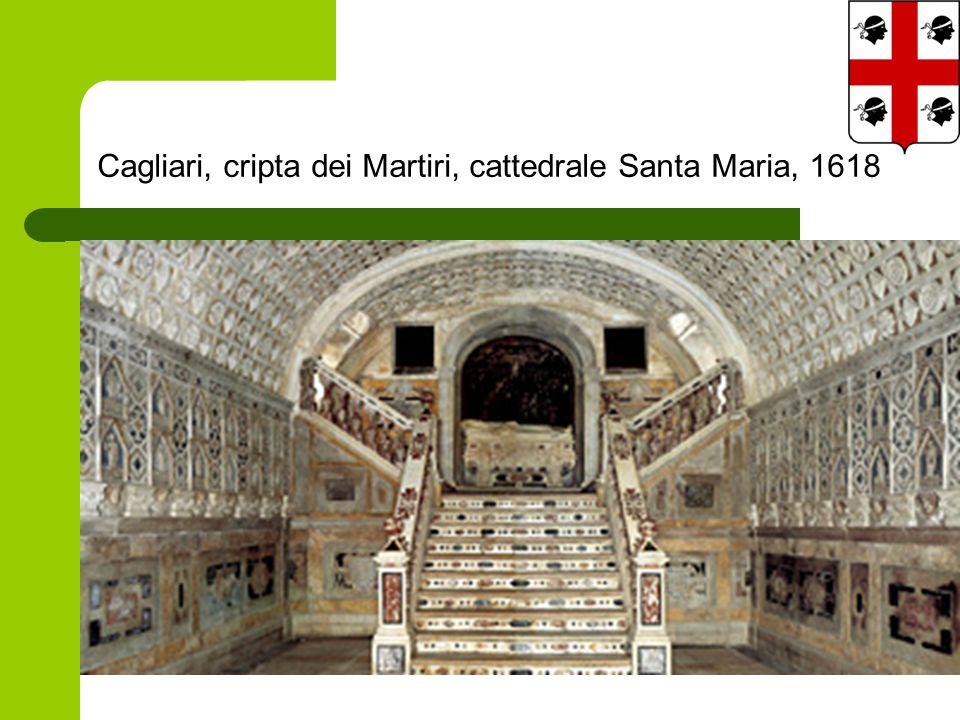 Cagliari, cripta dei Martiri, cattedrale Santa Maria, 1618