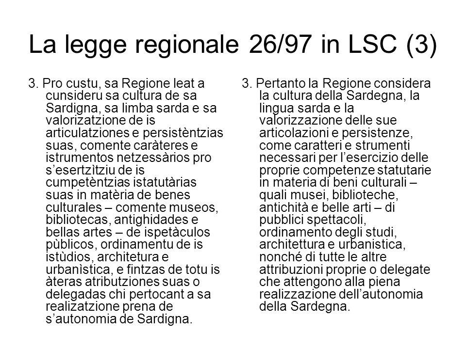La legge regionale 26/97 in LSC (3) 3.