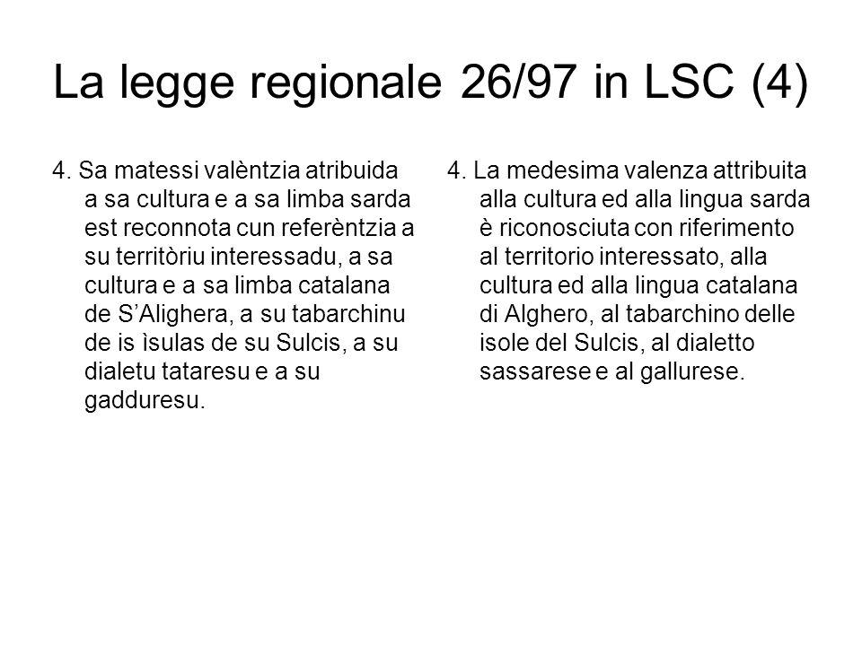La legge regionale 26/97 in LSC (4) 4.