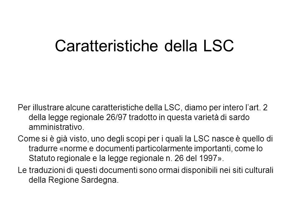 Caratteristiche della LSC Per illustrare alcune caratteristiche della LSC, diamo per intero lart.