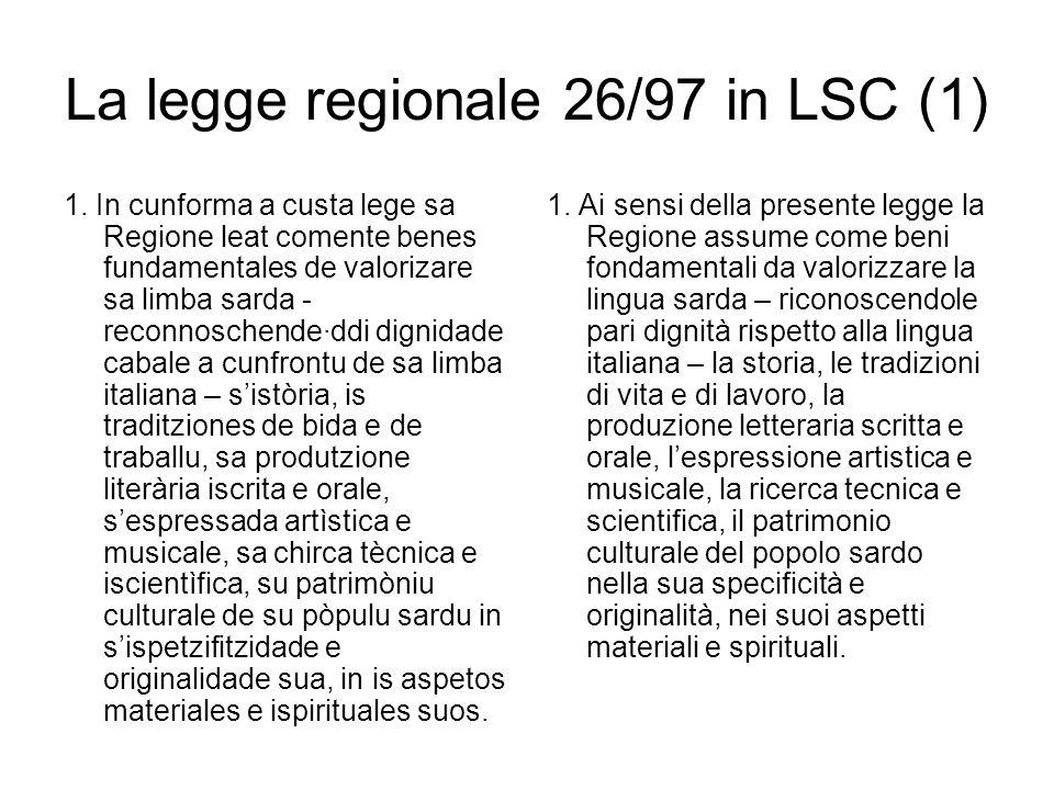 La legge regionale 26/97 in LSC (1) 1.