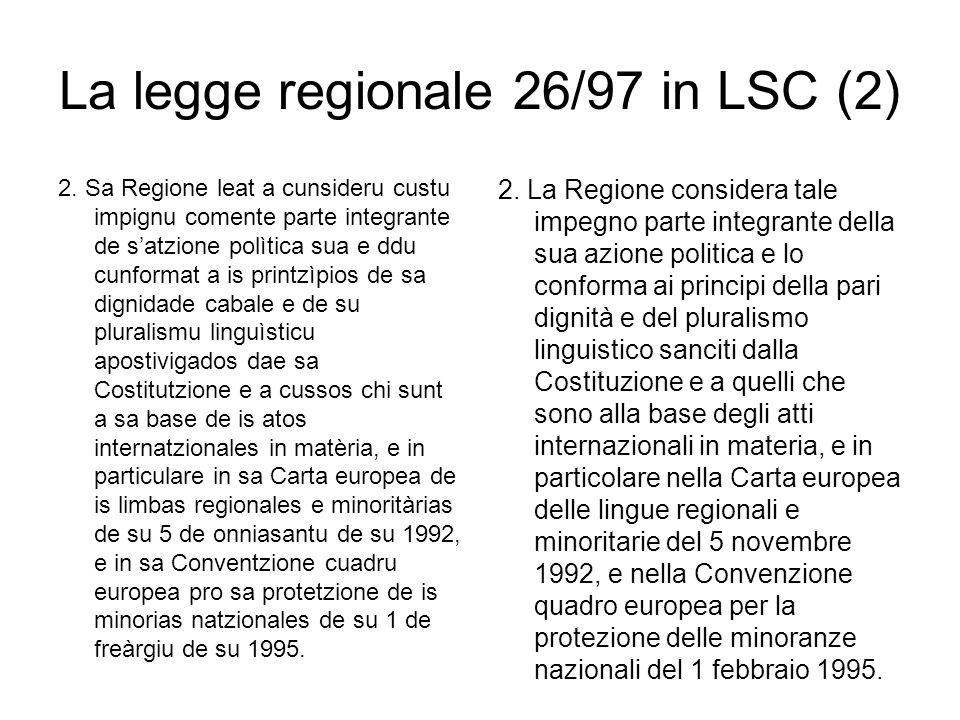 La legge regionale 26/97 in LSC (2) 2.