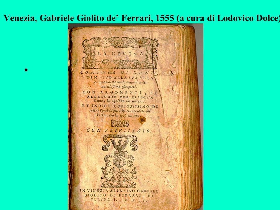 Venezia, Gabriele Giolito de Ferrari, 1555 (a cura di Lodovico Dolce)