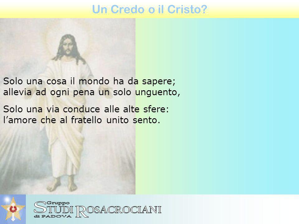 Un Credo o il Cristo.