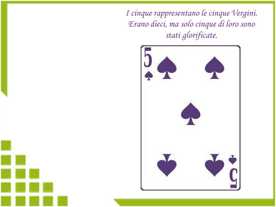 Ci sono 52 carte in ogni mazzo, quante sono le settimane dellanno.