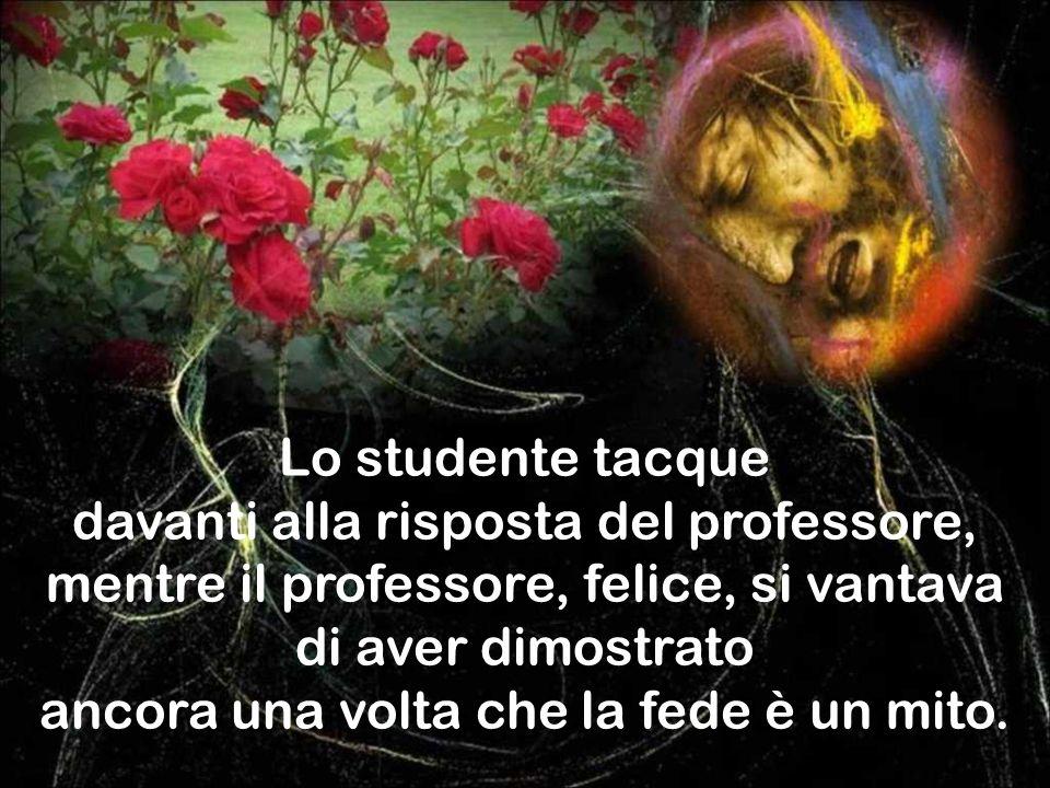 Il professore allora disse: