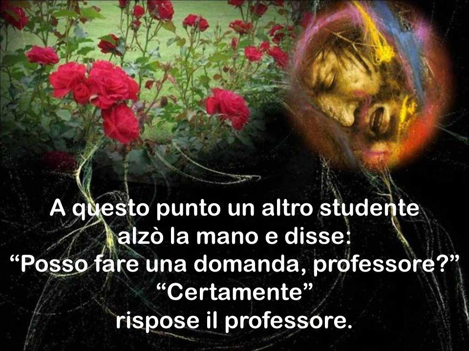 Lo studente tacque davanti alla risposta del professore, mentre il professore, felice, si vantava di aver dimostrato ancora una volta che la fede è un