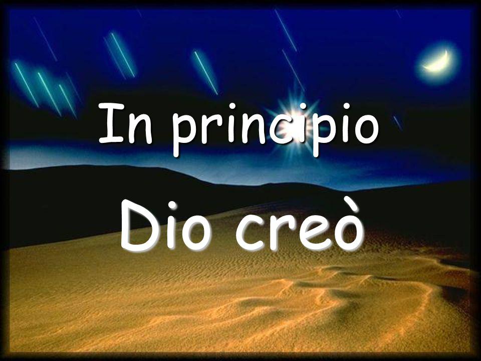 Dio creò In principio