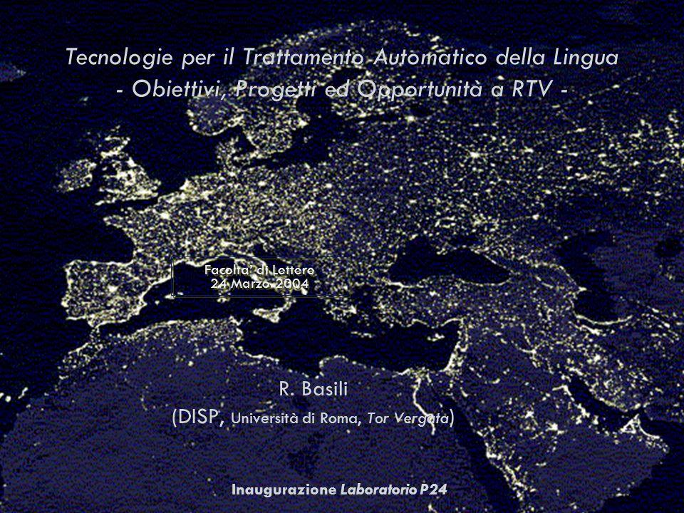 Inaugurazione Laboratorio P24 Tecnologie per il Trattamento Automatico della Lingua - Obiettivi, Progetti ed Opportunità a RTV - R.