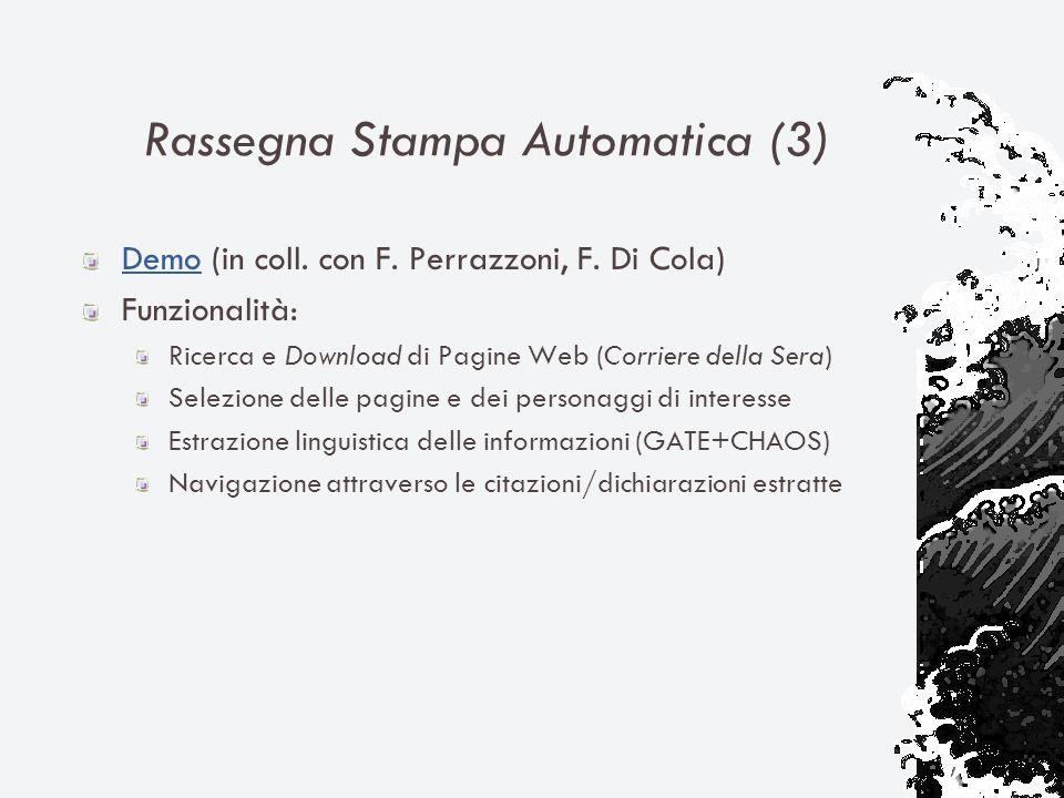 Rassegna Stampa Automatica (3) DemoDemo (in coll. con F.